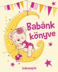 Babánk könyve - Lányoknak